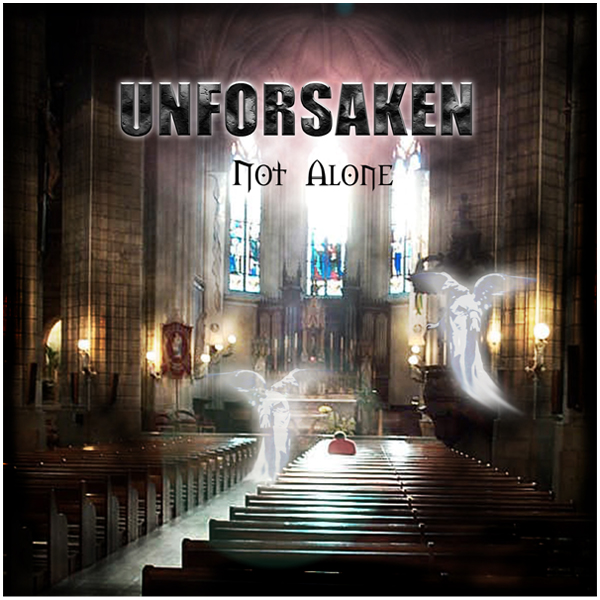 Unforsaken - Not Alone CD