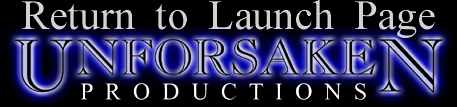 Go to Unforsaken Productions launch page
